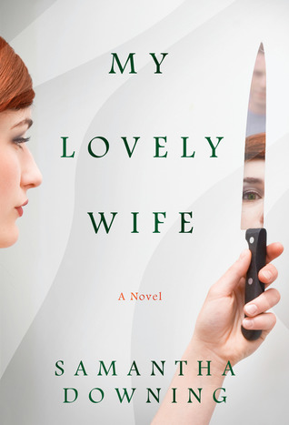 My Lovely Wife by Samantha Downing book review