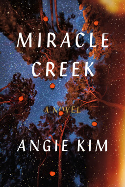 Miracle Creek by Angie Kim Review