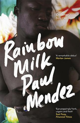Rainbow Milk Paul Mendez