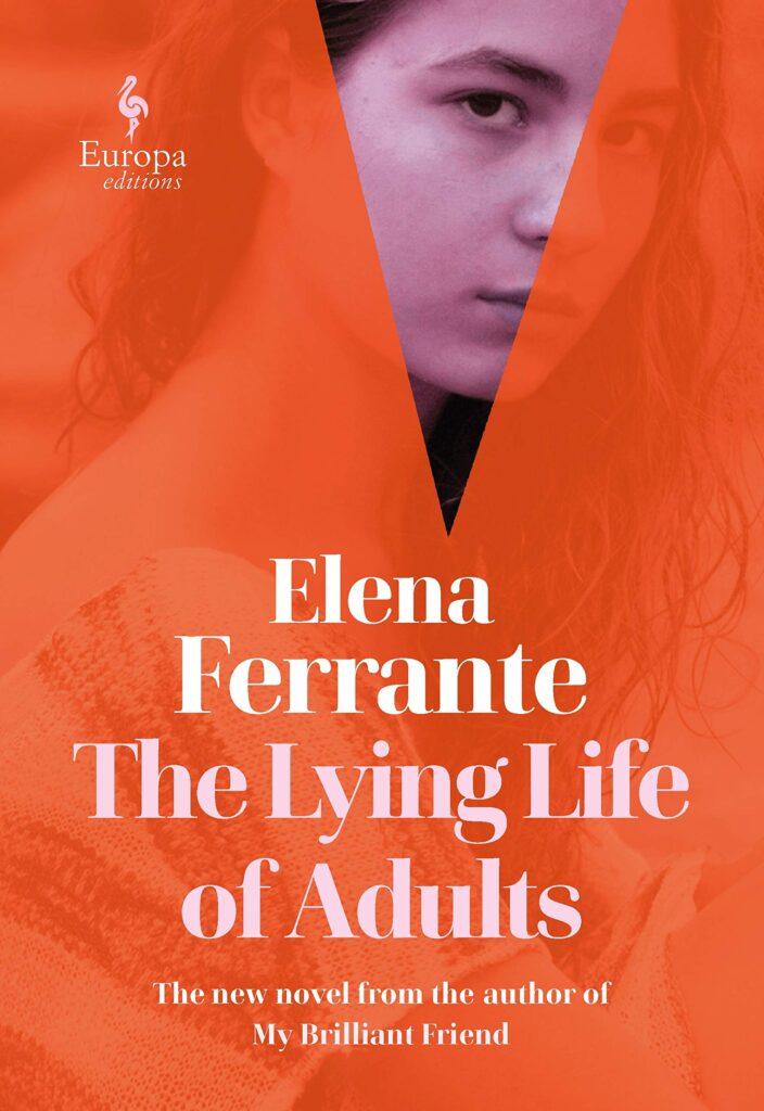 the lying life of adults elena ferrante